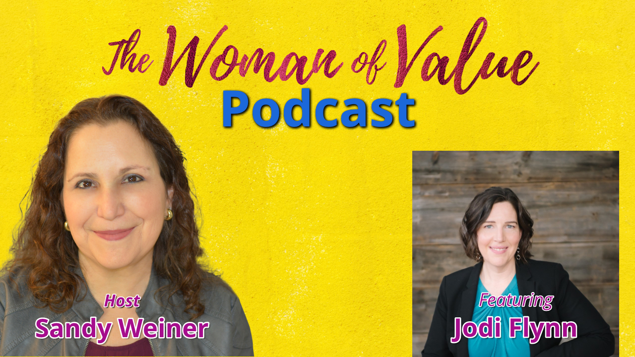 EP 8: Jodi Flynn – Finding and Claiming Your Value