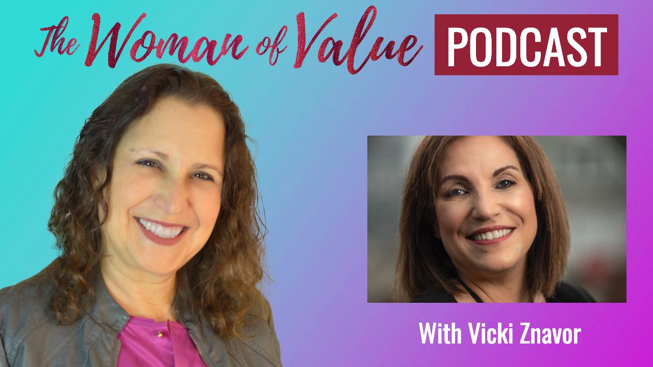 Vicki Znavor – The Path to Fulfilling Your Purpose